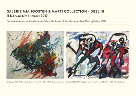 Galerie Mia Joosten & Marti Collection deel III | 11 februari – 11 maart 2017
